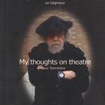 Gaulier, Philippe - My thoughs on theatre - Deckblatt