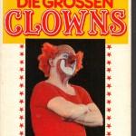 Hoche; Meissner; Sinhuber - Die großen Clowns - Deckblatt