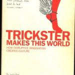 Hyde, Lewis - Trickster makes this world - Deckblatt