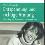 Konopka, Peter - Entspannung und richtige Atmung - Deckblatt