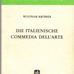 Krömer, Wolfram - Die italienische Commedia del arte - Deckblatt