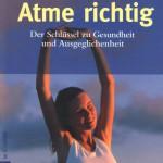 Lodes, Hiltrud - Atme Richtig - Deckblatt
