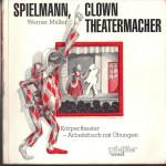 Müller, Werner - Spielmann, Clown, Theatermacher - Deckblatt