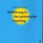 Raddatz, Sonja - Einführung in das systemische Coaching - DB