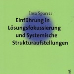 Sparrer, Insa - Einführung in die Lösungsfokussierung und...- DB